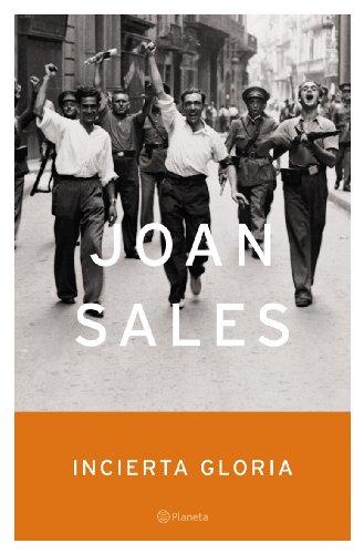 Incierta Gloria, 2nd Edition (Spanish Edition) - Joan Sales