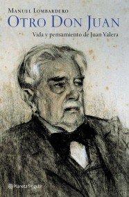 Otro Don Juan. Vida y pensamiento de: Manuel Lombardero