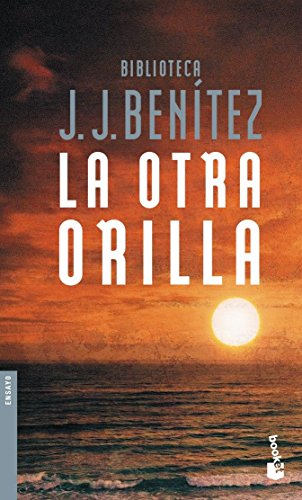 9788408055938: La otra orilla (Biblioteca J. J. Benitez) (Spanish Edition)