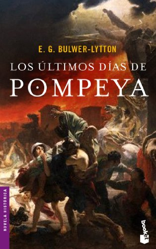 9788408055952: Los últimos días de Pompeya (Novela histórica)