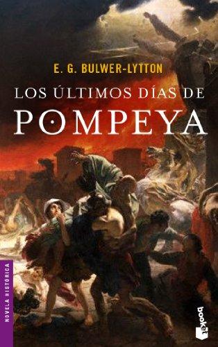 9788408055952: Los últimos días de Pompeya