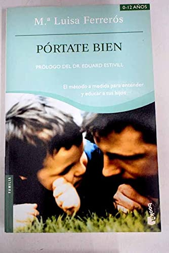 9788408056065: Portate Bien (Practicos) (Spanish Edition)