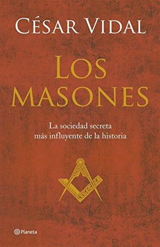 9788408056997: Los masones ((Fuera de colección))
