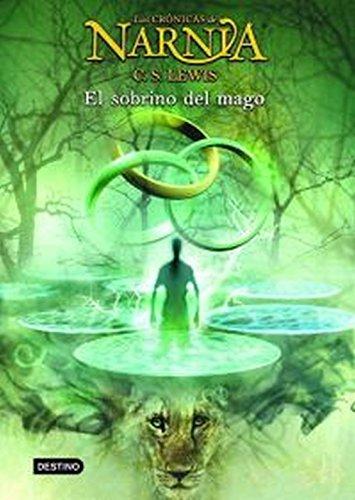 9788408057024: El sobrino del mago: Las Crónicas de Narnia 1