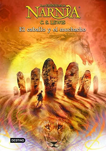 9788408057048: El caballo y el muchacho / The Horse and His Boy (Las Cronicas De Narnia) (Spanish Edition)