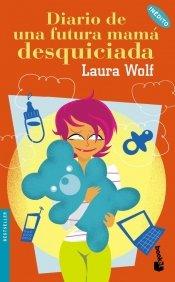 9788408057185: Diario de una futura mamá desquiciada (Bestseller Internacional)