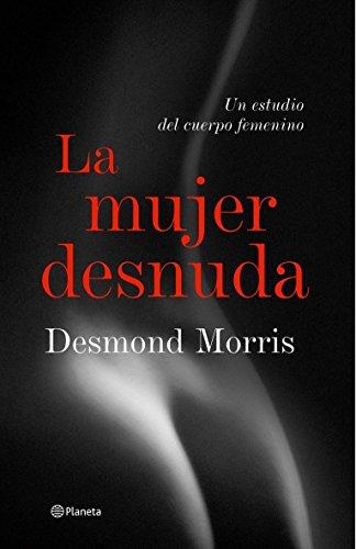 9788408057260: La mujer desnuda ((Fuera de colección))