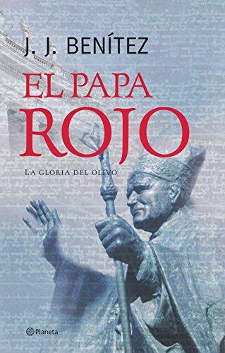 9788408057314: El Papa rojo (La gloria del olivo) (Los otros mundos de J. J. Benítez)