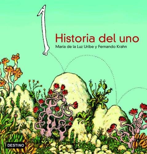 9788408057666: Historia del uno (Libros ilustrados)