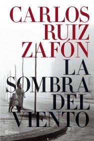 9788408057932: La sombra del viento / The Shadow of the Wind (Spanish Edition)