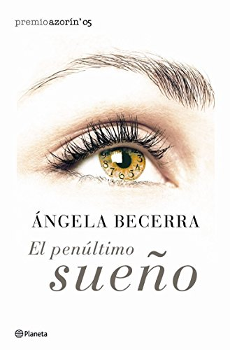 9788408057956: El penultimo Sueno/The Penultimate Dream (Spanish Edition)