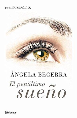 9788408057956: El penultimo Sueno/The Penultimate Dream (Spanish Edition)