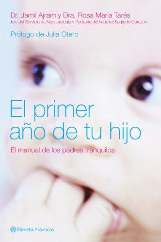 9788408058892: El primer año de tu hijo (Manuales Practicos (planeta))