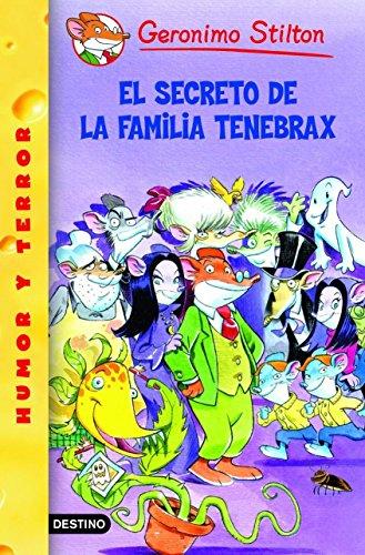 9788408059301: El Secreto De La Familia Tenebrax / The Secret of Cacklefur Castle (Geronimo Stilton) (Spanish Edition)