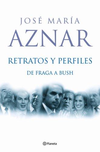 9788408059400: Retratos y Perfiles: de Fraga a Bush (Fuera De Coleccion) (Spanish Edition)