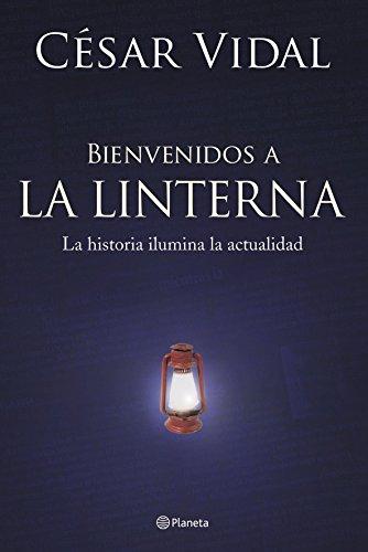 9788408060086: Bien venidos a La Linterna ((Fuera de colección))