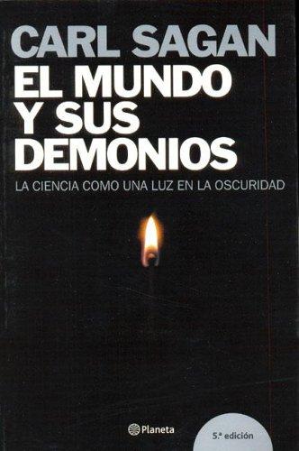 9788408060154: El mundo y sus demonios/ The World and It's Demonds: La Ciencia como una luz en la oscuridad