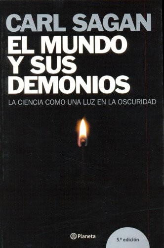 9788408060154: El mundo y sus demonios/ The World and It's Demonds: La Ciencia como una luz en la oscuridad (Spanish Edition)