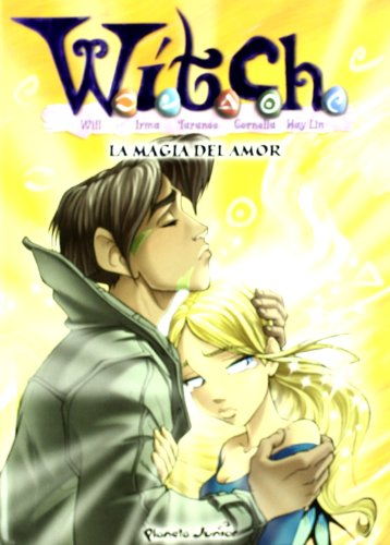 9788408060185: Witch 8. la magia del amor (Witch (planeta Junior))