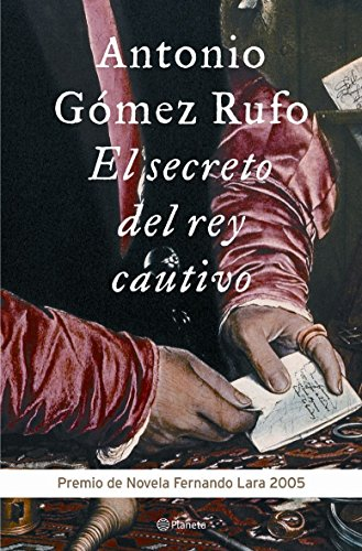 9788408060543: El Secreto del Rey Cautivo (Spanish Edition)
