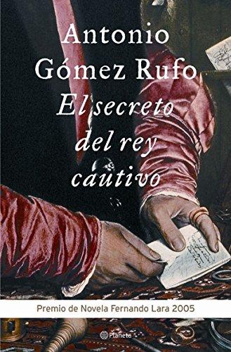 9788408060543: El Secreto del Rey Cautivo (Spanish Edition)