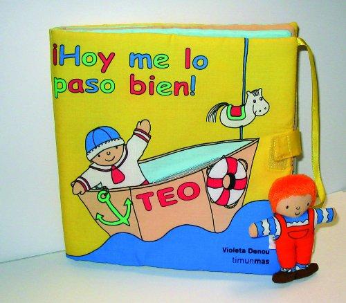 9788408060635: ¡Hoy me lo paso bien!: Libro de tela con muñeco (Libros especiales de Teo)