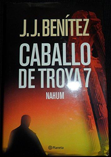9788408060833: Nahum- Caballo De Troya 7