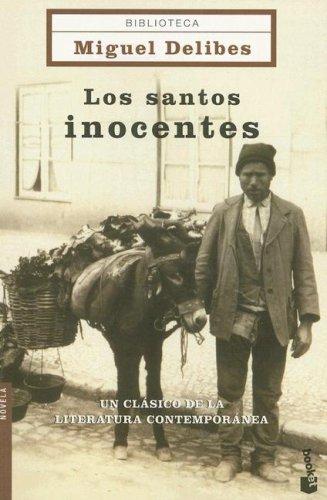 9788408061878: Los Santos Inocentes/ the Innocent Saints (Biblioteca Miguel Delibes Novela) (Spanish Edition)