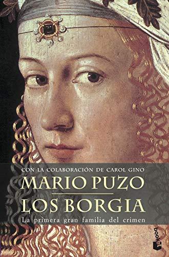 9788408061892: Los Borgia: La primera gran familia del crimen (Novela histórica)