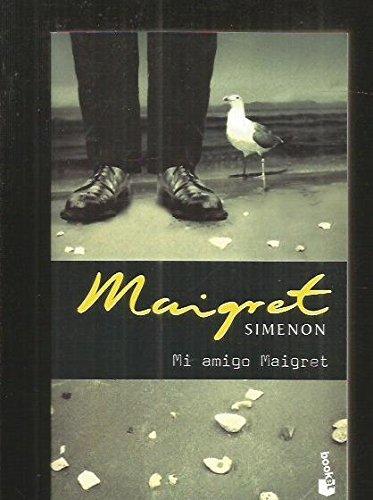 9788408062417: MI AMIGO MAIGRET