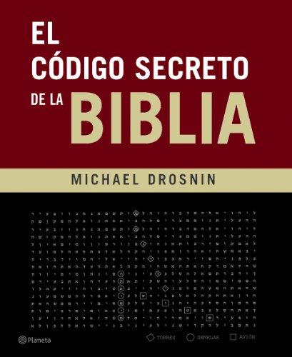 9788408062592: El codigo secreto de la Biblia/ The secret code of the Bible (Spanish Edition)