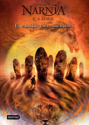 9788408062653: El caballo y el muchacho / The Horse and His Boy (Cronicas de Narnia)