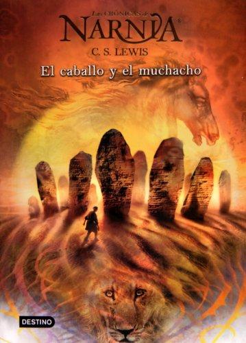 9788408062653: El Caballo y el Muchacho (Cronicas de Narnia)