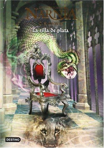 9788408062684: Cronicas de Narnia 6. La silla de plata (Las Cronicas De Narnia) (Spanish Edition)