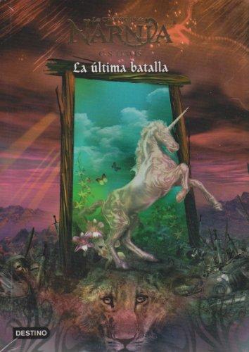 Imagen de archivo de Cronicas de Narnia 7. La ultima batalla (Las Cronicas De Narnia) (Spanish Edition) a la venta por Your Online Bookstore