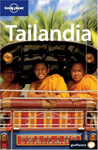 9788408062714: Lonely Planet Tailandia (Lonely Planet Thailand)