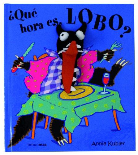 9788408063087: ¿Qué hora es, Lobo?