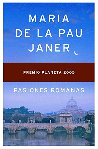 9788408063117: Pasiones Romanas (Spanish Edition)