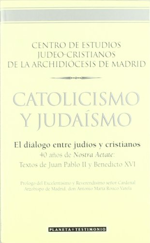 9788408063254: Catolicismo y judaismo/ Catholicism and Judaism (Spanish Edition)