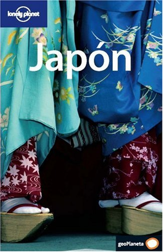 Lonely Planet Japon (Lonely Planet Japan) (Spanish Edition): Rowthorn, Chris; Bartlett, Ray; Ellis,...