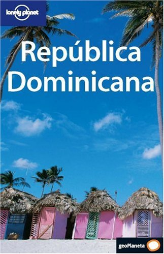Republica Dominicana (Country Guide) (Spanish Edition): Chandler, Gary; Prado, Liza