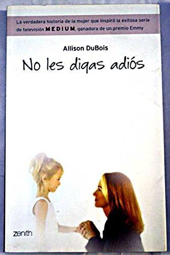 9788408063322: No Los Digas Adios (Spanish Edition)