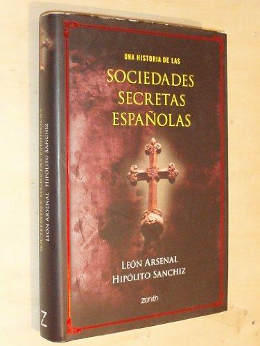 9788408063445: Una historia de las sociedades secretas españolas