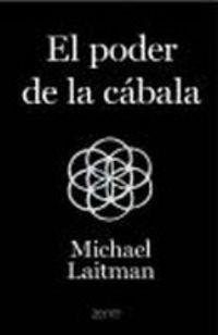 EL PODER DE LA CABALÁ.: LAITMAN, MICHAEL.