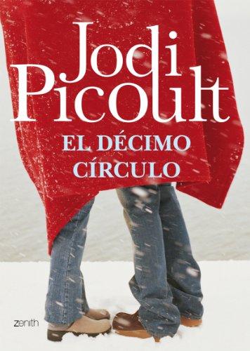 El décimo círculo: Picoult, Jodi