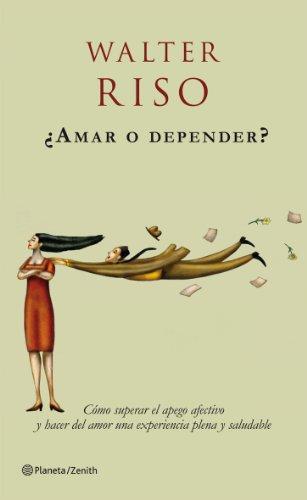 9788408063711: ¿Amar o depender?