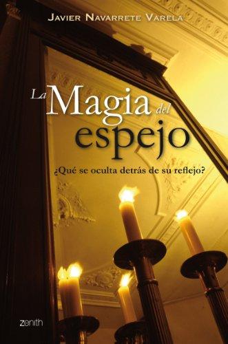 9788408063797: La magia del espejo