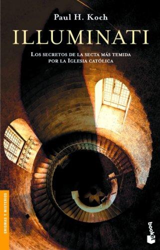 9788408064534: Illuminati (Divulgacion) (Spanish Edition)