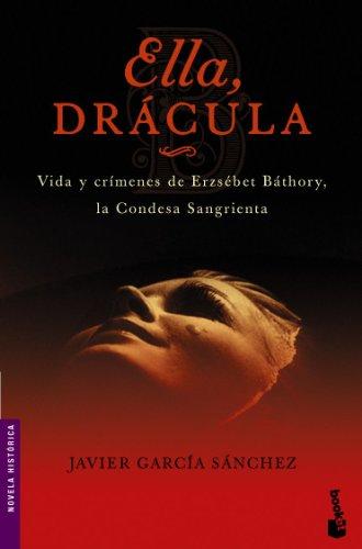9788408064558: Ella, Dracula/she, Dracula (Novela Historica) (Spanish Edition)