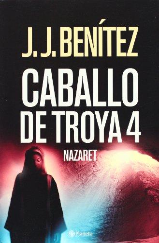 9788408064633: Caballo de Troya 4. Nazaret (Spanish Edition)
